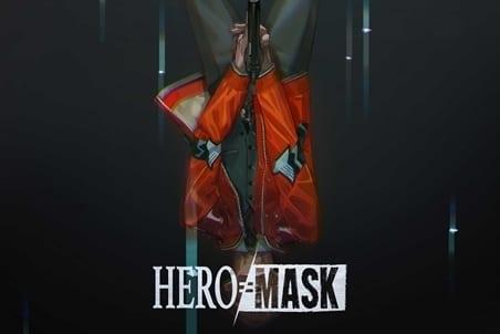 『HERO MASK』の感想&見どころ、レビュー募集(ネタバレあり)